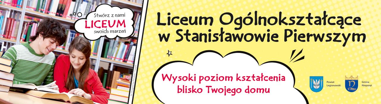 Liceum Ogólnokształcące w Stanisławowie Pierwszym
